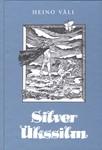 Silver Ükssilm, Felslandi hirmus mereröövel