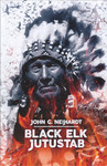 Black Elk jutustab