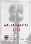 Tallinna Tehnikaülikooli aastaraamat 2002