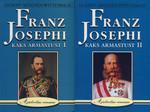 Franz Josephi kaks armastust I-II
